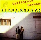 BENNY GOLSON California Message [Featuring Curtis Fuller] album cover